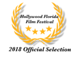 Hollywood Florida Film Festival, Official Selection